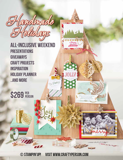 Handmade Holiday Retreat for Stampin' Up! stampers